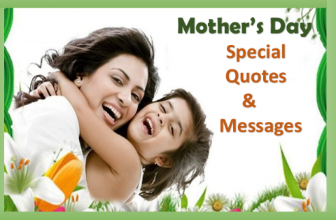 Mother's Day Special Quotes & Messages
