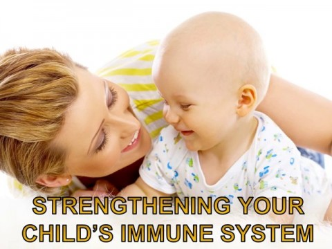 Interesting Tips to Strengthen Your Child's Immune System