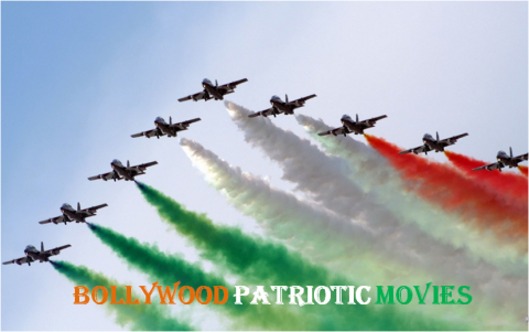 Indian Patriotic Movies That Are Best Of All Time